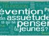 La prévention des Assuétudes : ce qu'en pensent les jeunes?