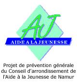 Projet de préévention générale du Conseil d'arrondissement de l'Aide à la Jeunesse de Namur